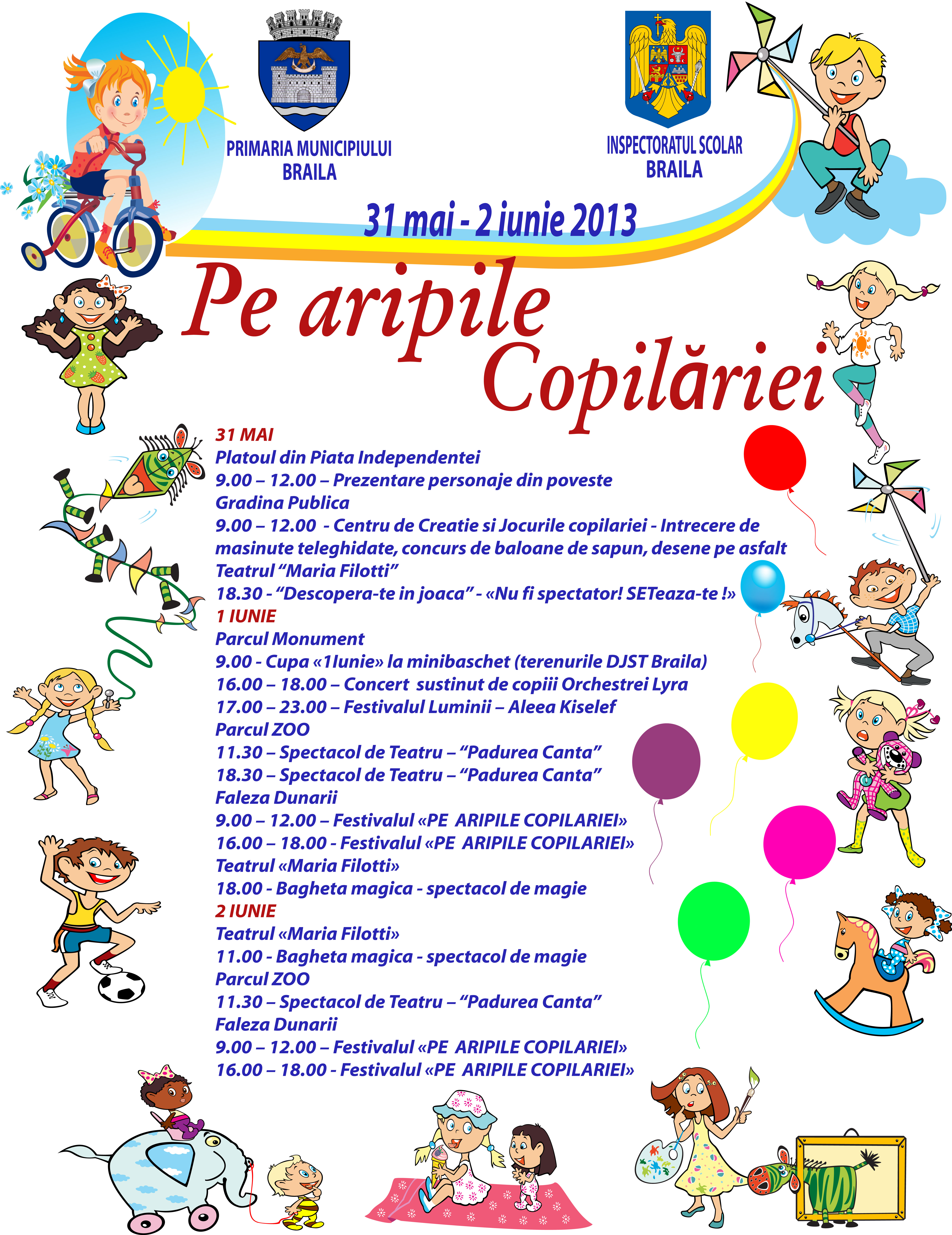 Ziua Copilului 1 Iunie 2013 Evenimente La Braila Braila Chirei