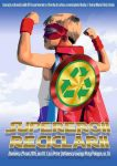 afis supereroii reciclarii
