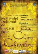 """Festival national de folk """"Chira Chiralina', editia a X-a"""