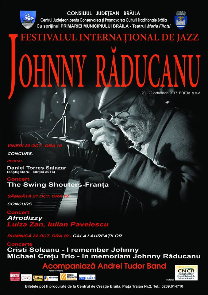 "Festival international de jazz ""Johnny Raducanu"" 2017 Braila"