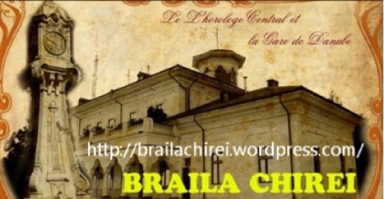 BRAILA CHIREI